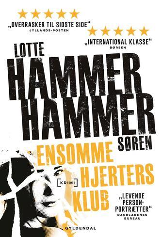 Lotte Hammer: Ensomme hjerters klub : krimi