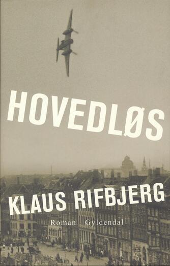 Klaus Rifbjerg: Hovedløs