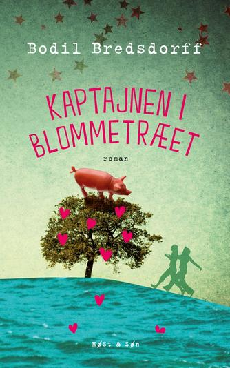 Bodil Bredsdorff: Kaptajnen i blommetræet