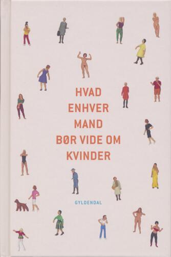 Povl Erik Carstensen (f. 1960): Hvad enhver mand bør vide om kvinder