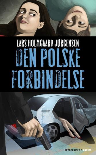 Lars Holmgård Jørgensen: Den polske forbindelse
