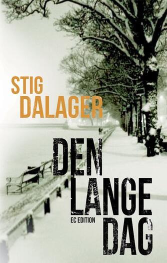 Stig Dalager: Den lange dag