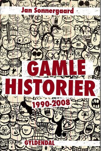 Jan Sonnergaard: Gamle historier : 1990-2008