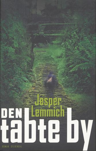 Jesper Lemmich: Den tabte by