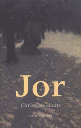 Christian Haun: Jor : roman