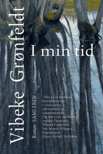 Vibeke Grønfeldt: I min tid : roman