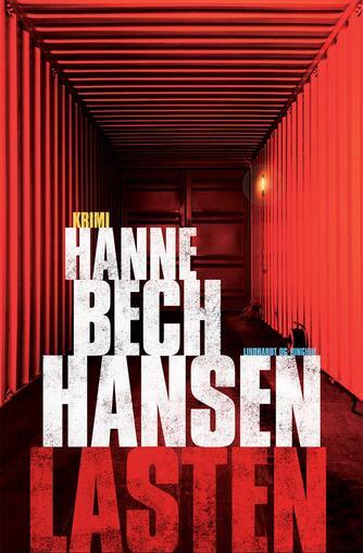 Hanne Bech Hansen: Lasten : krimi
