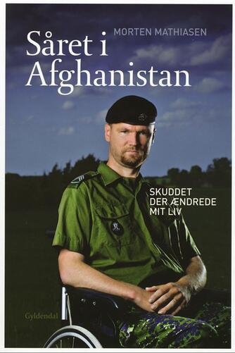 Morten Mathiasen (f. 1979), Jakob Fälling: Såret i Afghanistan : skuddet der ændrede mit liv
