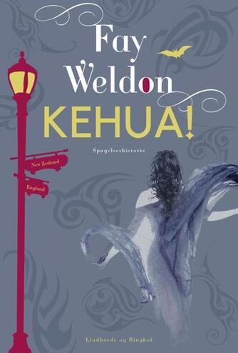 Fay Weldon: Kehua! : spøgelseshistorie