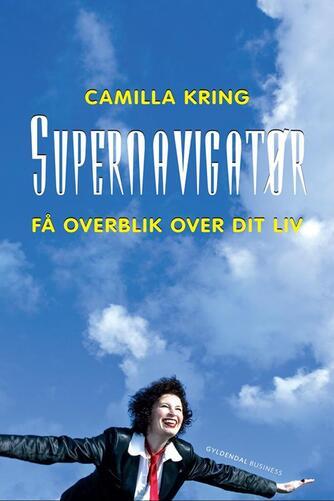 Camilla Kring: Supernavigatør