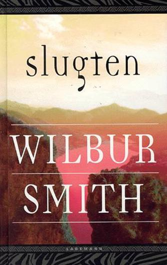 Wilbur A. Smith: Slugten