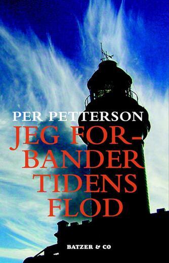 Per Petterson: Jeg forbander tidens flod : roman