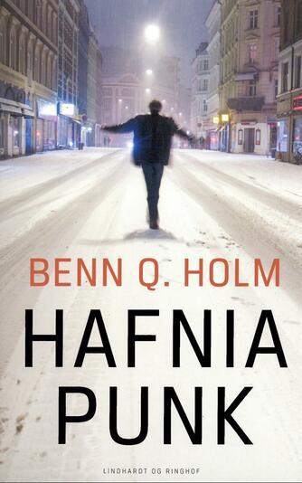 Benn Q. Holm (f. 1962): Hafnia punk