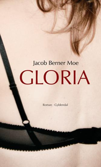Jacob Berner Moe: Gloria