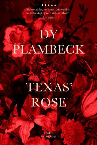 Dy Plambeck: Texas' rose