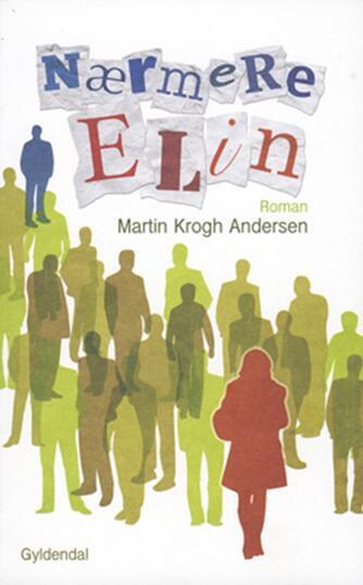 Martin Krogh Andersen: Nærmere Elin