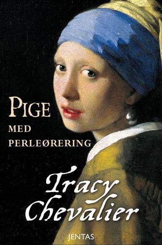 Tracy Chevalier: Pige med perleørering