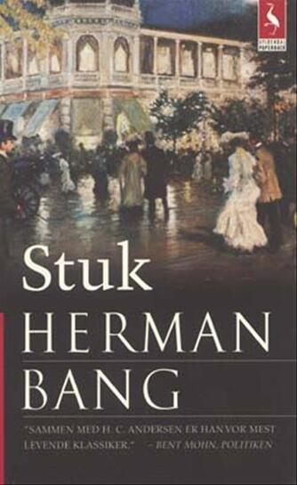 Herman Bang: Stuk