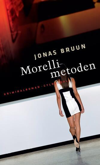 Jonas Bruun: Morelli-metoden