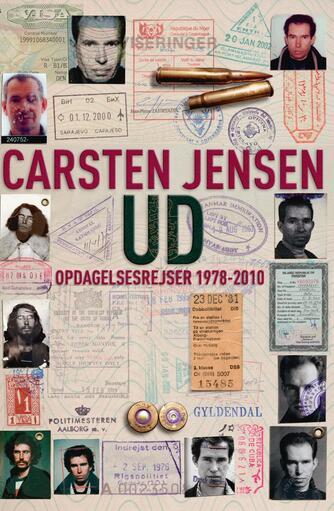 Carsten Jensen (f. 1952): Ud : opdagelsesrejser 1978-2010