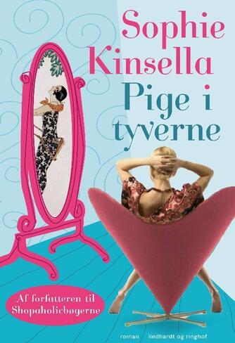 Sophie Kinsella: Pige i tyverne : roman