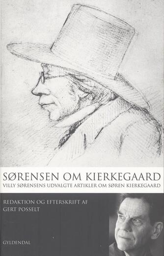Villy Sørensen (f. 1929): Sørensen om Kierkegaard
