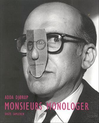 Adda Djørup: Monsieurs monologer : digte