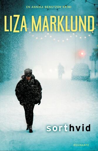 Liza Marklund: Sort hvid : krimi