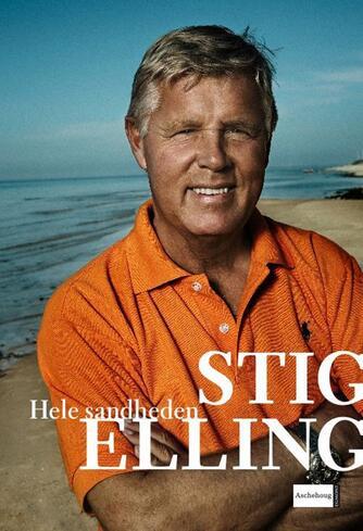 Stig Elling, Michael Holbek Jensen: Hele sandheden