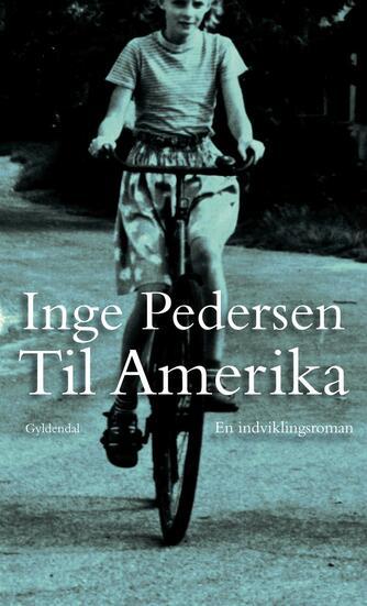Inge Pedersen (f. 1936): Til Amerika
