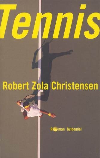 Robert Zola Christensen: Tennis