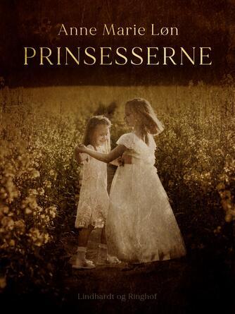 Anne Marie Løn: Prinsesserne