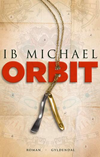 Ib Michael: Orbit