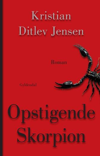 Kristian Ditlev Jensen (f. 1971): Opstigende skorpion