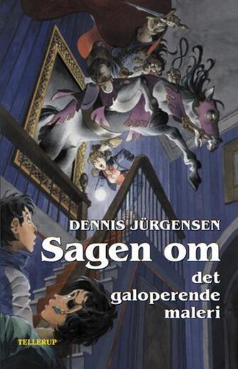 Dennis Jürgensen: Sagen om det galoperende maleri