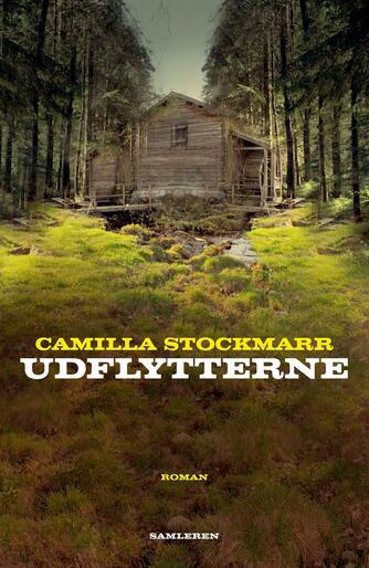 Camilla Stockmarr: Udflytterne : roman