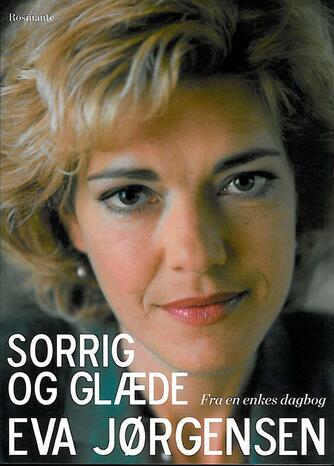Eva Jørgensen (f. 1963): Sorrig og glæde