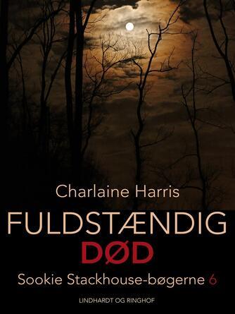 Charlaine Harris: Fuldstændig død