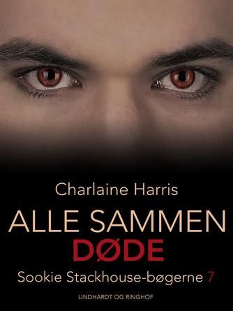 Charlaine Harris: Alle sammen døde