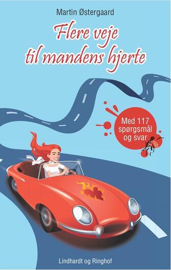 Martin Østergaard (f. 1962): Flere veje til mandens hjerte