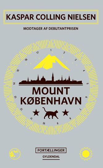 Kaspar Colling Nielsen (f. 1974): Mount København