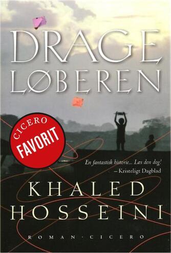 Khaled Hosseini: Drageløberen : roman