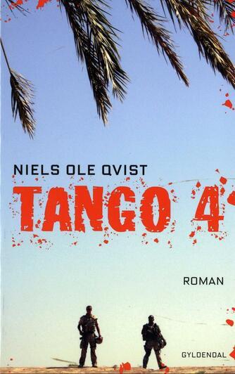 Niels Ole Qvist: Tango 4 : roman