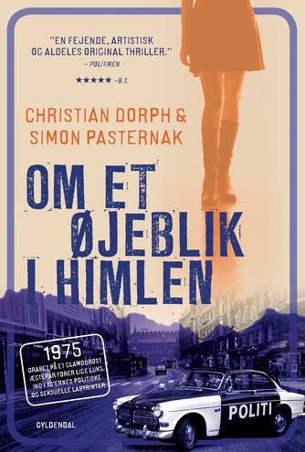 Christian Dorph: Om et øjeblik i himlen