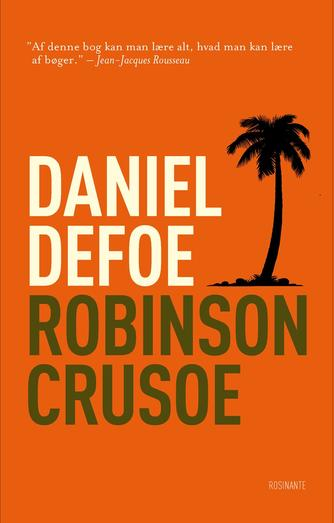 Daniel Defoe: Robinson Crusoe (Ved Mogens Boisen)