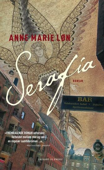 Anne Marie Løn: Serafia : roman