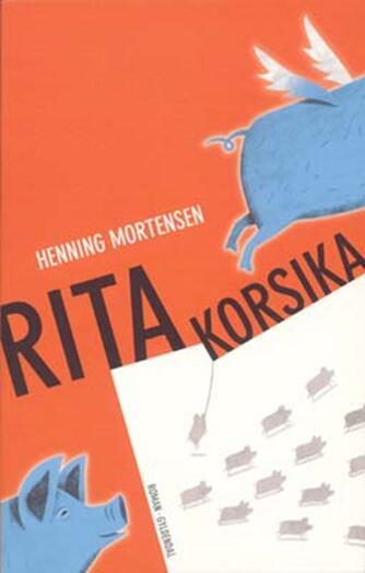 Henning Mortensen (f. 1939): Rita Korsika