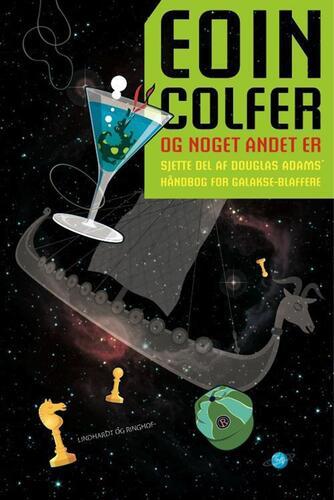Eoin Colfer: Og noget andet er -