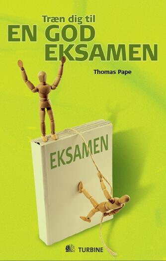Thomas Pape (f. 1975-06-03): Træn dig til en god eksamen