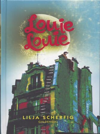 Lilja Scherfig: Louie, Louie